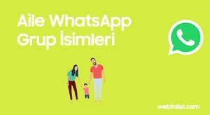 Aile WhatsApp Grup İsimleri