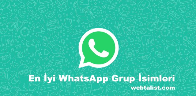 En İyi WhatsApp Grup İsimleri