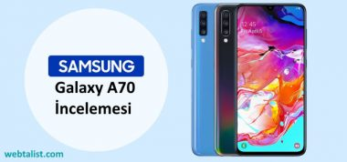 Samsung Galaxy A70 İncelemesi