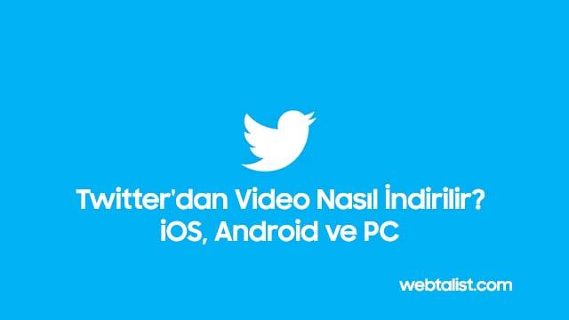 Twitter'dan Video İndirmek