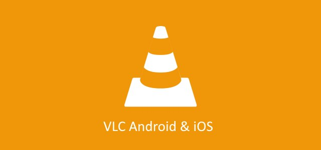 vlc android ios
